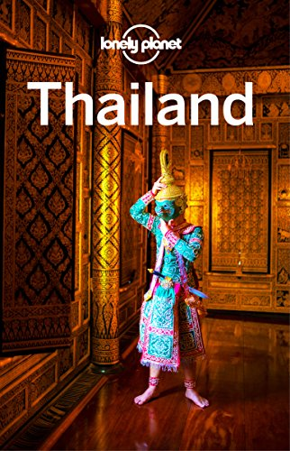 Lonely Planet Thailand, 17th Edition