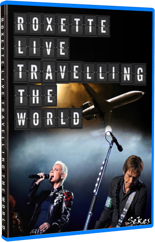 Roxette - Live Travelling the World (2013, Blu-ray)