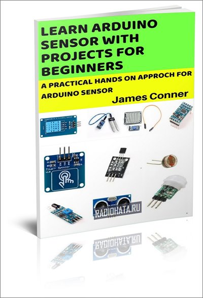 Learn Arduino Sensor With Projects For Beginners