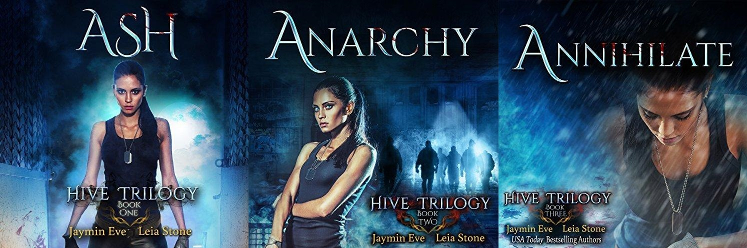 The Hive Trilogy Book 1 - 3 - Jaymin Eve & Leia Stone