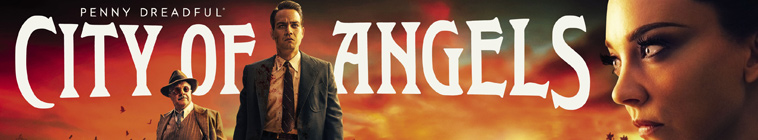 Penny Dreadful City Of Angels S01 720p AMZN WEB-DL DDP5 1 H264-NTG