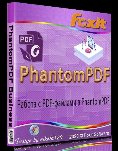 Foxit PhantomPDF Business 10.1.1.37576 RePack (& Portable) by elchupacabra [2020,Multi/Ru]