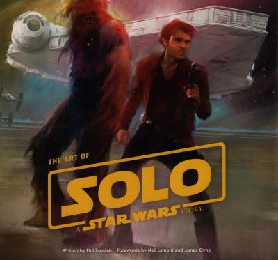 Lucasfilm | Артбук по фильму Хан Соло. Звёздные войны: Истории / The Art of Solo: A Star Wars Story (2018) [CBZ] [EN]