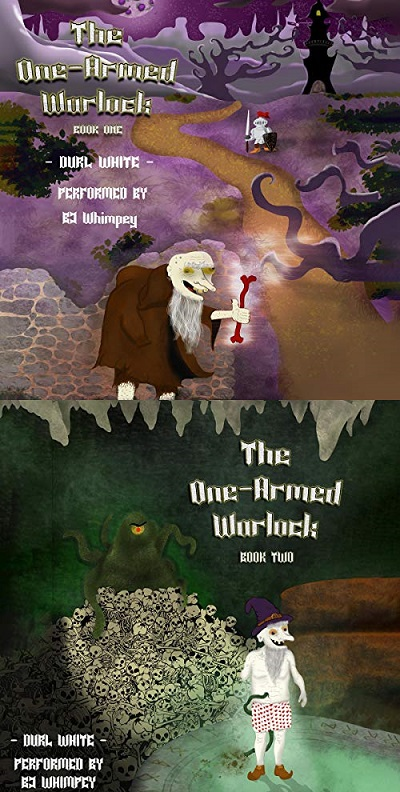 The One-Armed Warlock Series Books 1-2 - Durl White