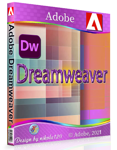 Adobe Dreamweaver 2021 21.1.0.15413 RePack by KpoJIuK [2021,Multi/Ru]
