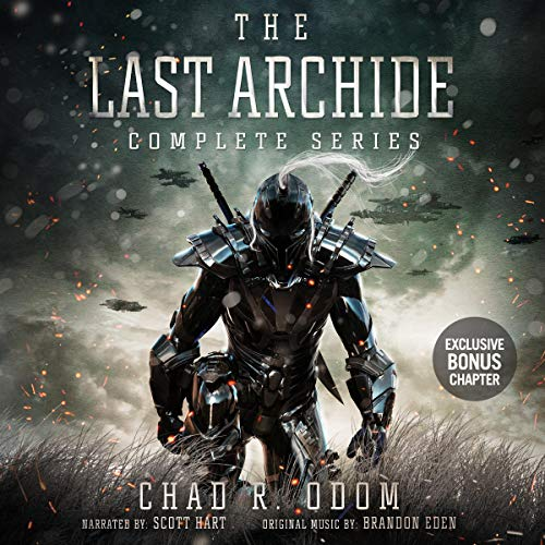 The Last Archide Complete Series - Chad R. Odom