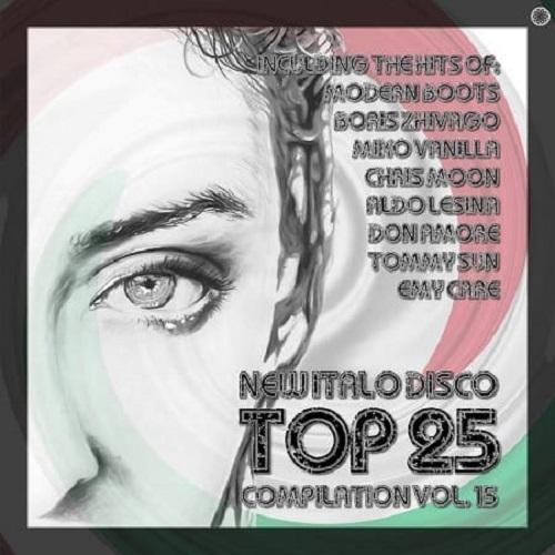 VA - New Italo Disco Top 25 Compilation, Vol. 15 (2021) FLAC