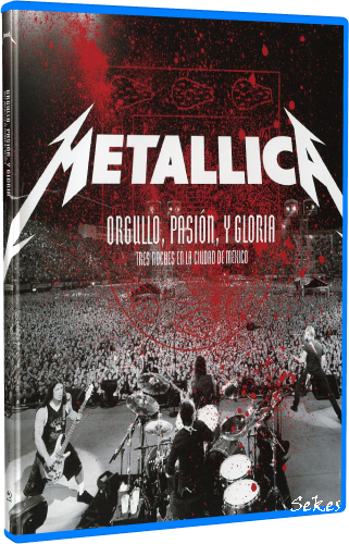 Metallica - Orgullo, Pasion, y Gloria (2009, Blu-ray)